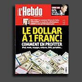 10490 - L'Hebdo N� 14, 3 avril 2008 - Dollar � un franc, comment en profiter - couverture