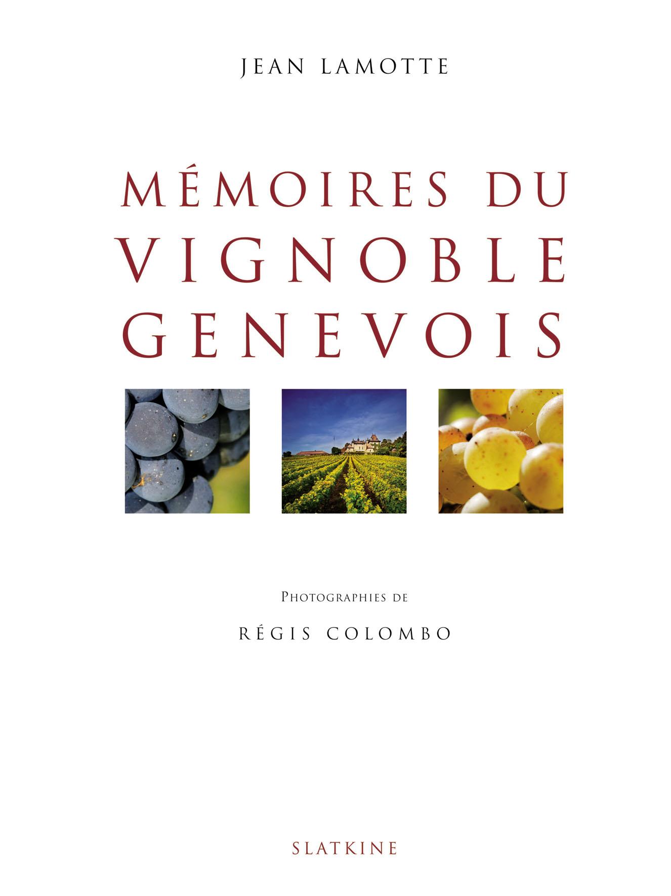 9831 - livre VIGNOBLE GENEVOIS, 176 pages - 2007